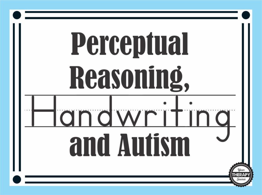 perceptual-reasoning-handwriting-and-autism