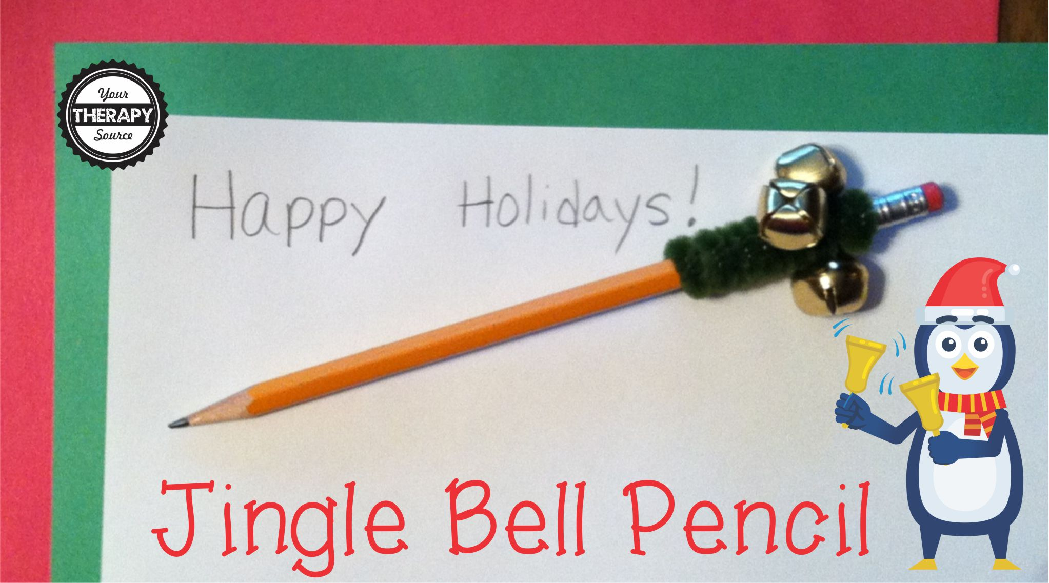 jingle bell pencil - your therapy source