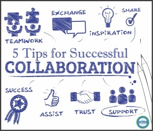 5 Tips for Successful Collaboration