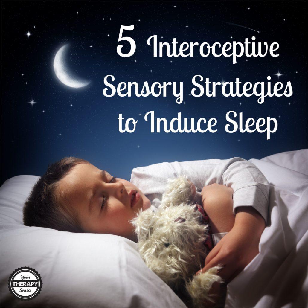 5 Interoceptive Sensory Strategies to Induce Sleep
