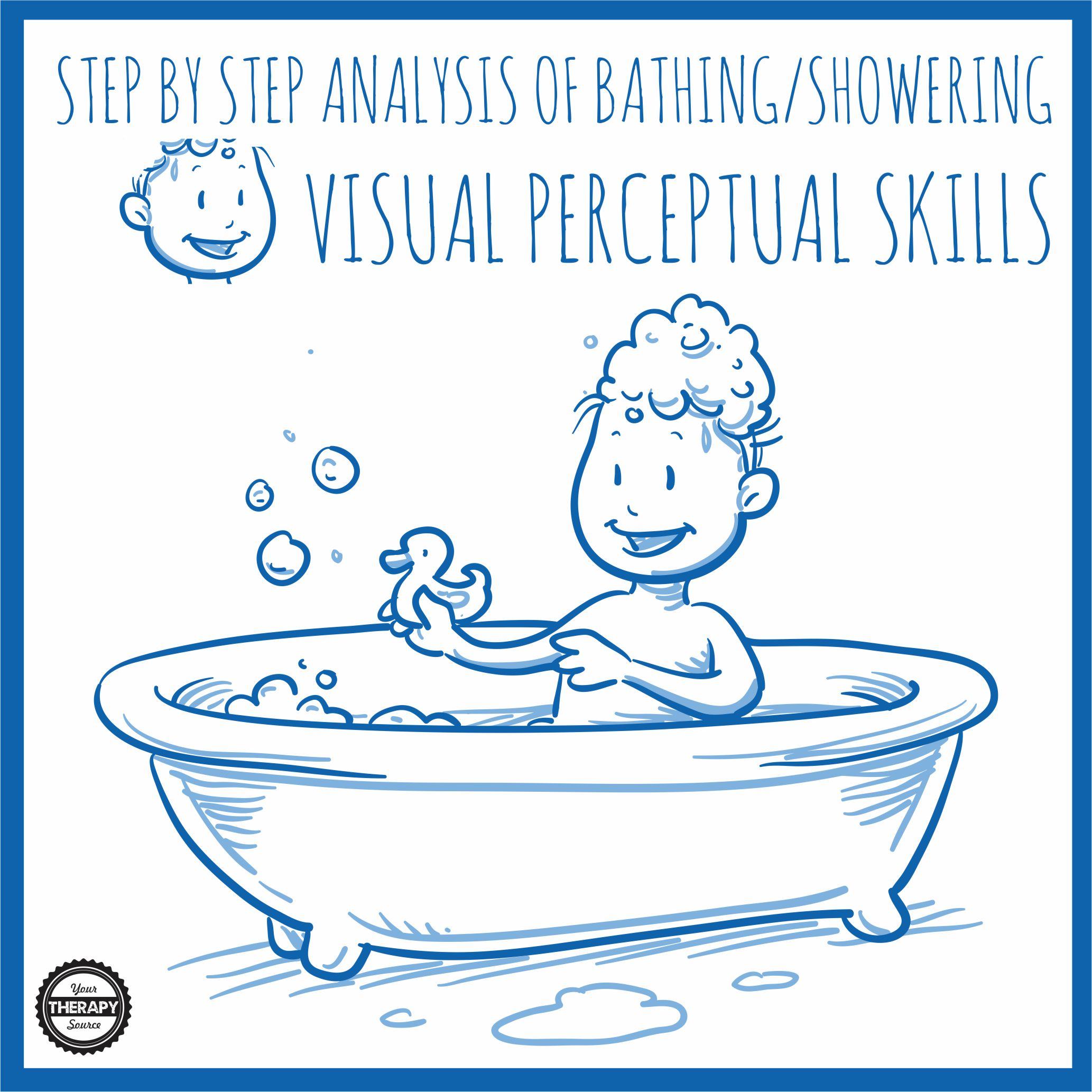Task Analysis Independent Bathing In Children Your