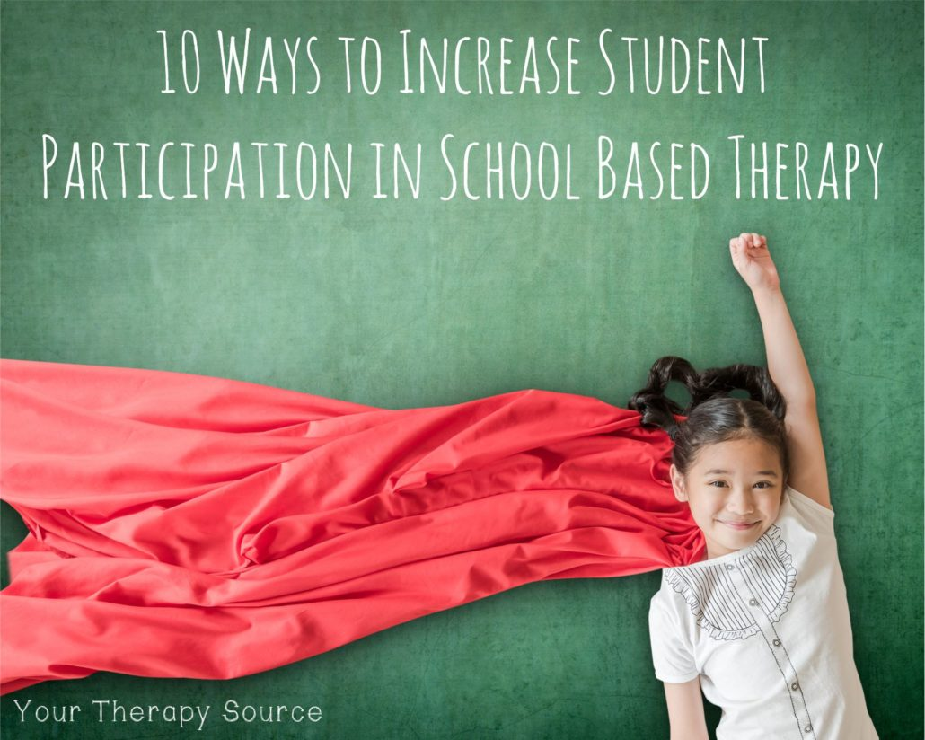10-ways-to-increase-student-participation-in-school-based-therapy