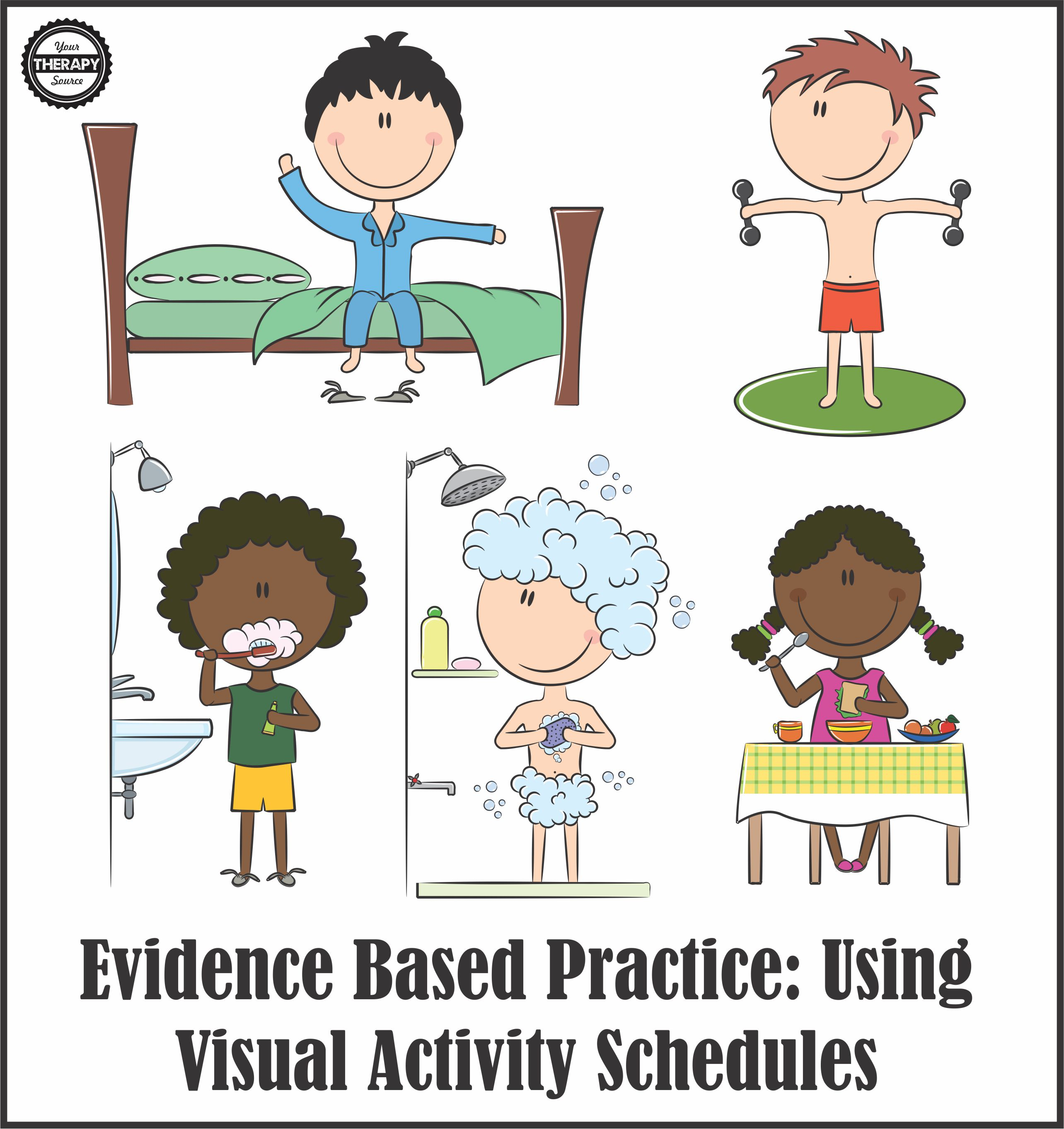 Evidence Based Practice Visual Activity Schedules Your