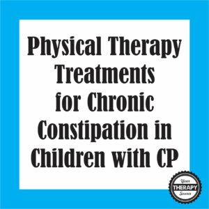 pt-treatments-for-constipation-in-children-with-cp