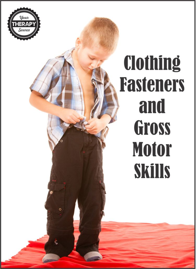 clothing-fasteners-and-gross-motor-skill-development