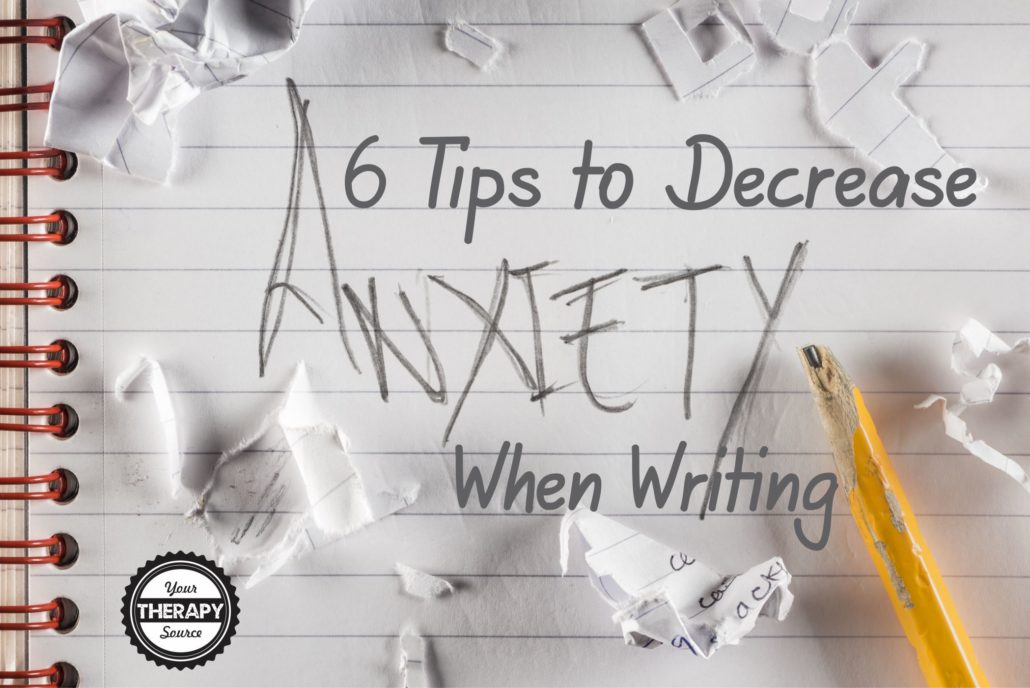 6-tips-to-decrease-anxiety-when-writing