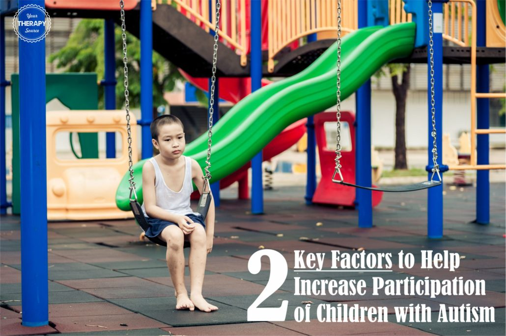 2-key-factors-to-help-increase-participation-in-children-with-autism