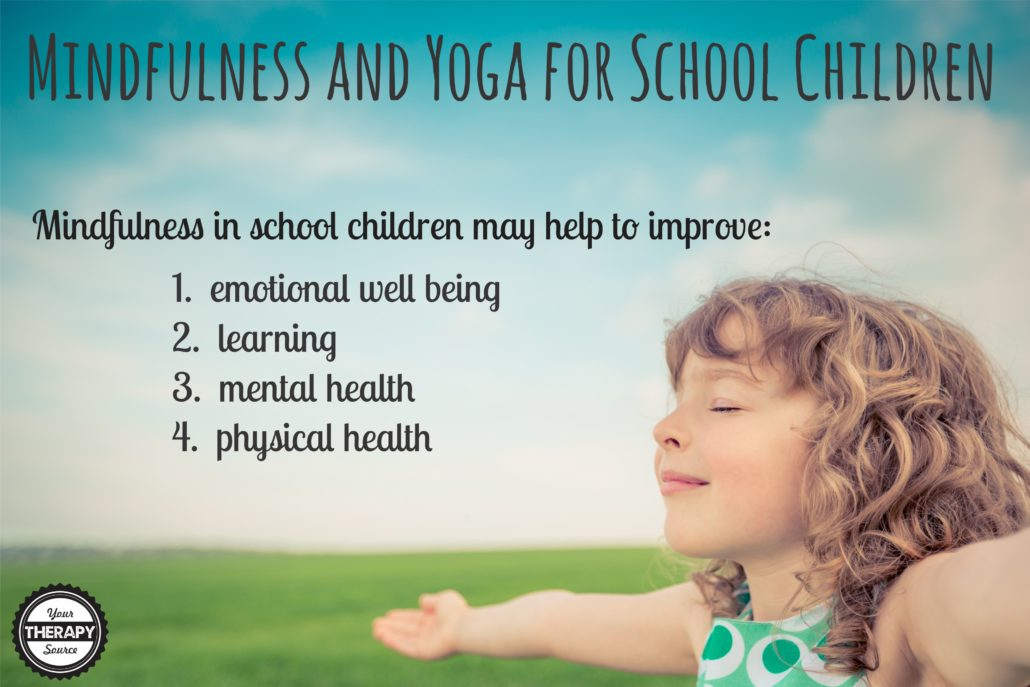Mindfulness and Yoga in School Children