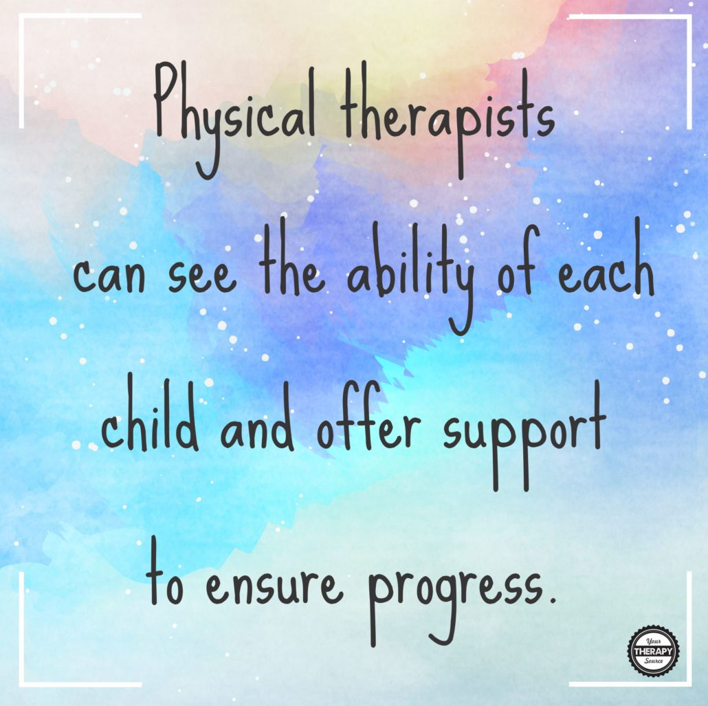 physical-therapists-can-see-the-ability-of-each-child-and-offer-support