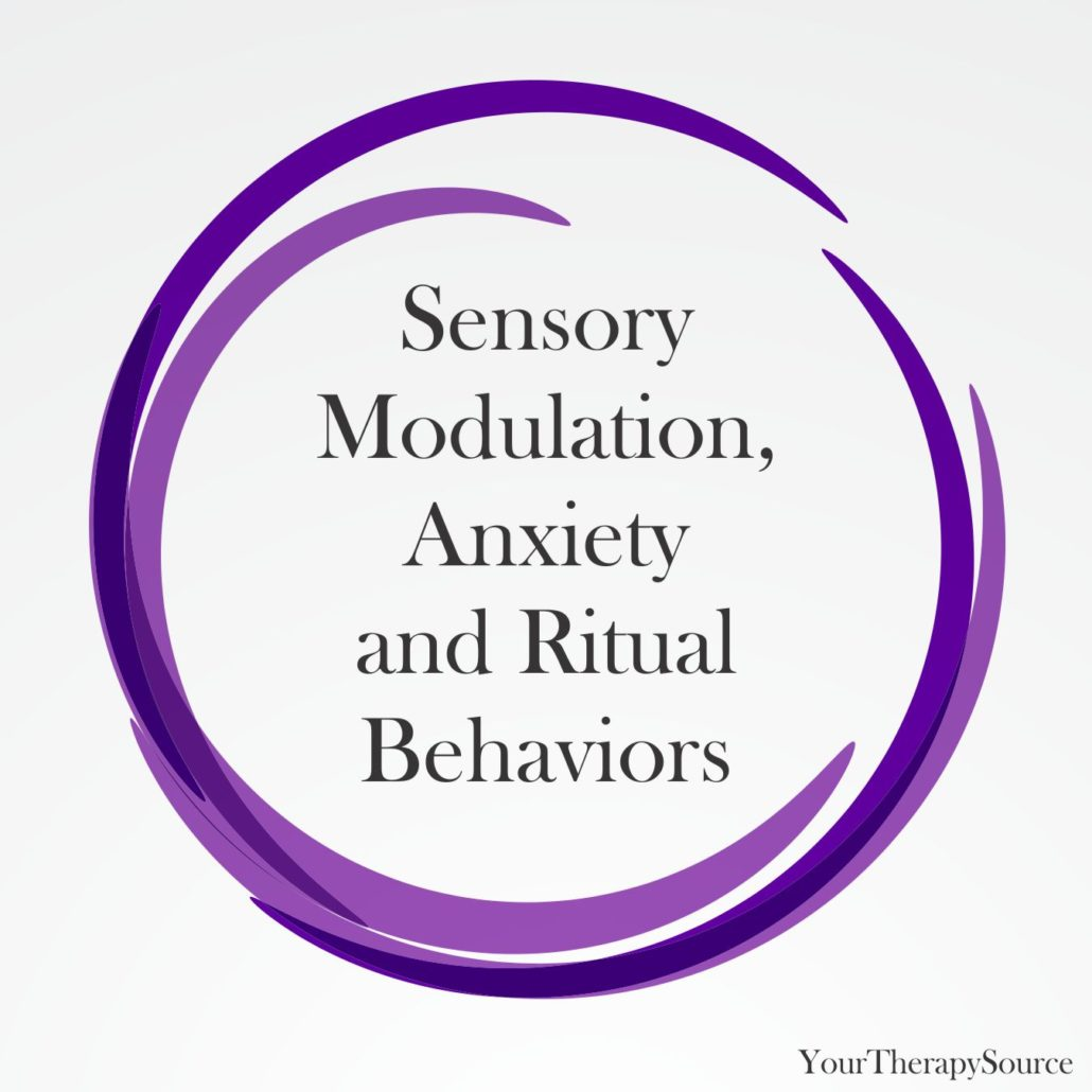 Sensory Modulation, Anxiety and Ritual Behaviors