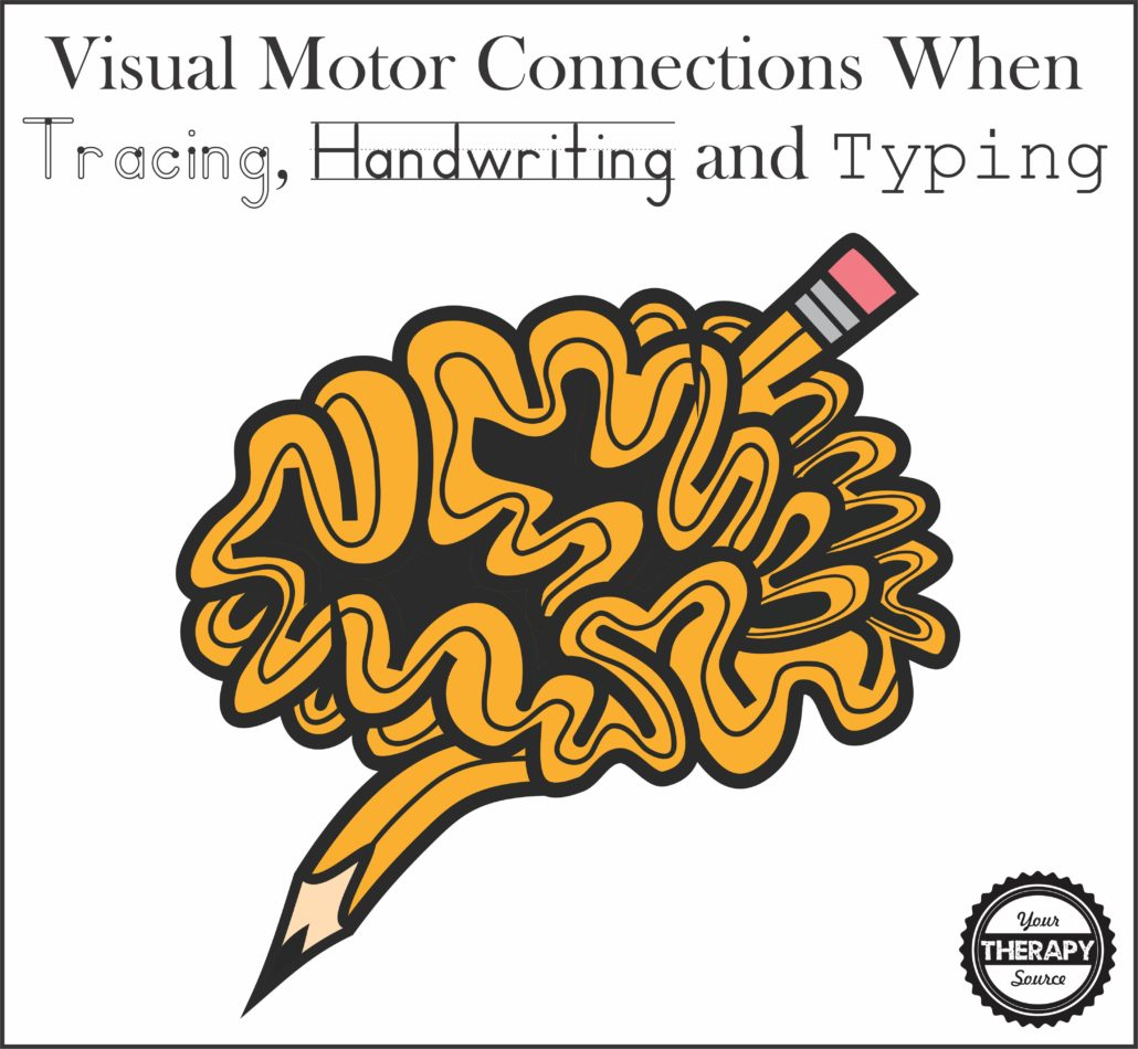 Visual Motor Connections When Tracing, Handwriting and Typing