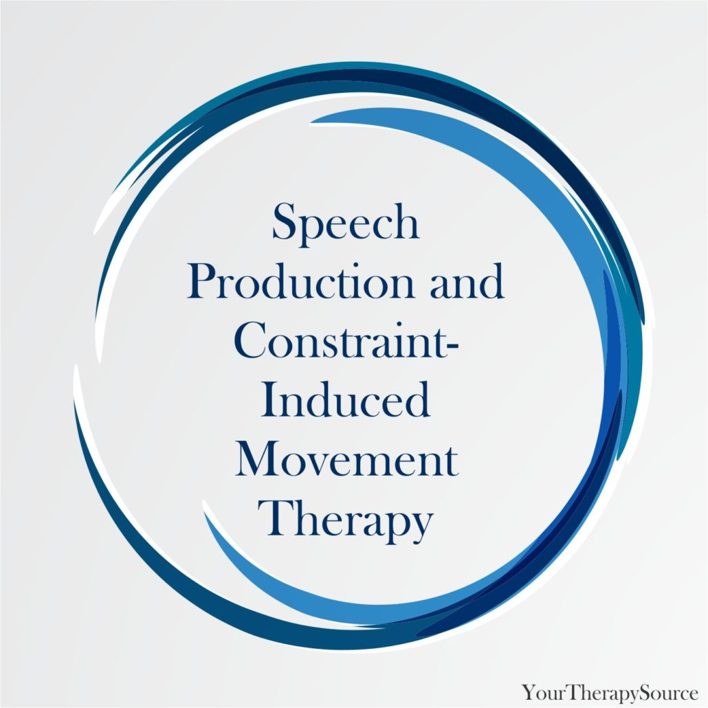 Speech Production and Constraint-Induced Movement Therapy
