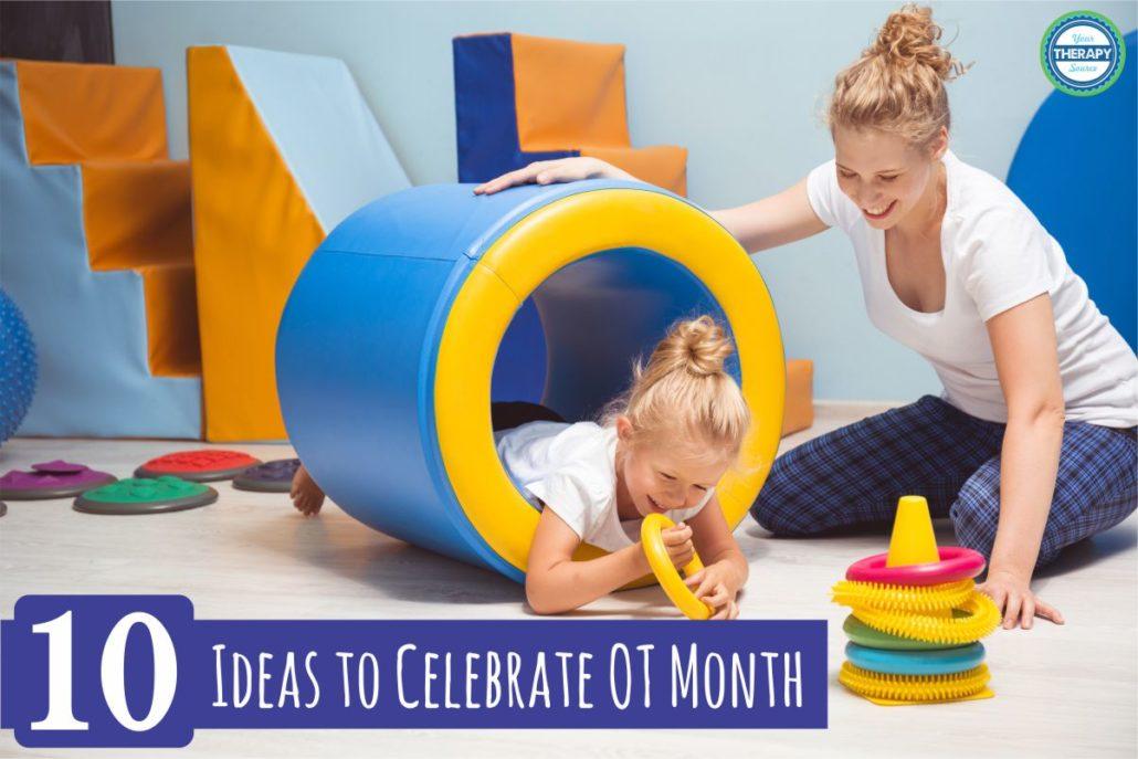 10 Ideas to Celebrate OT Month