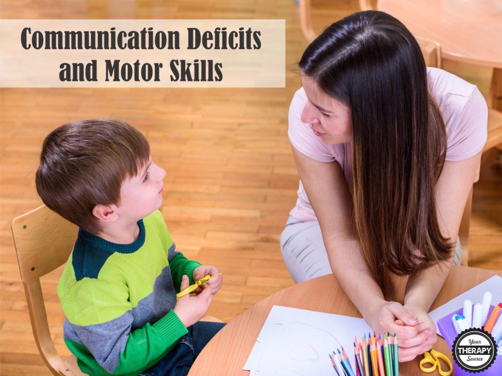 ASD Communication Deficits and Motor Skills