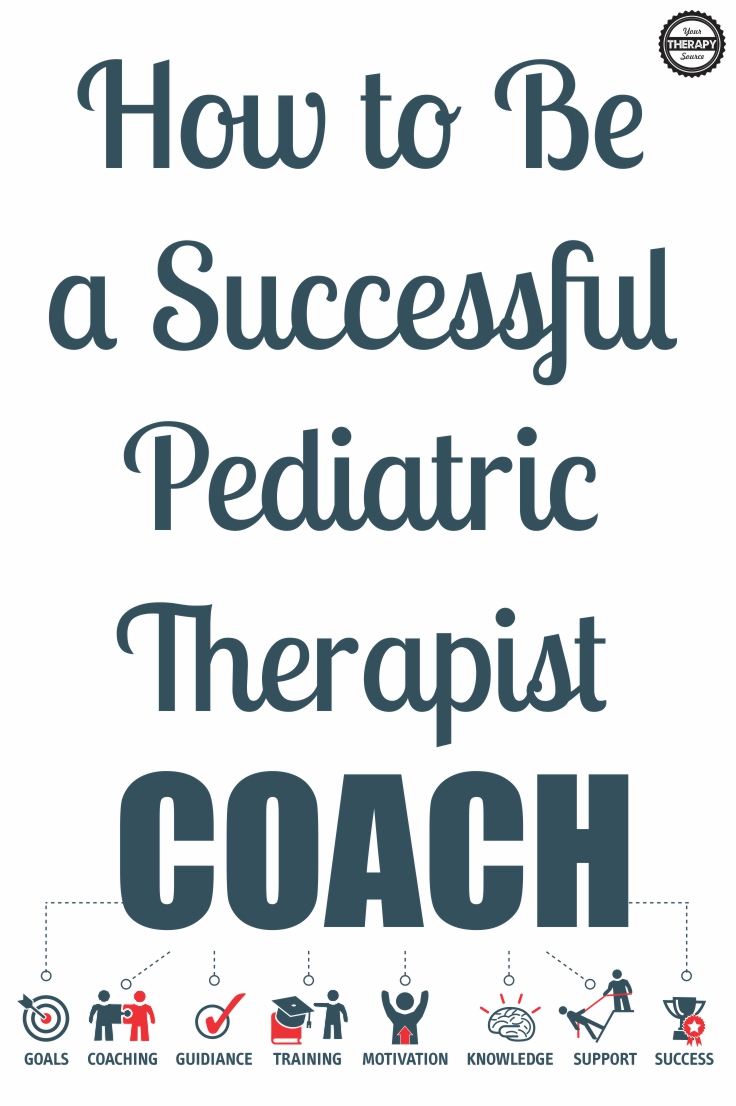 Successful Pediatric Therapist Coach