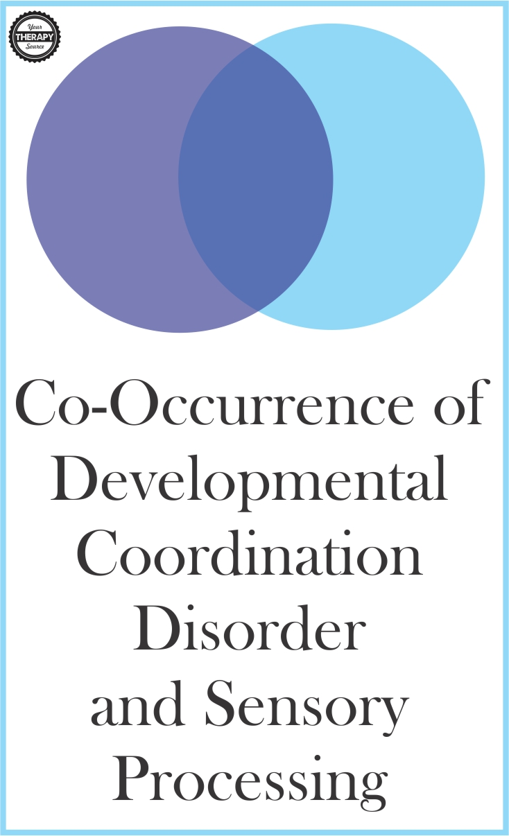 Developmental Coordination Disorder and Sensory Processing