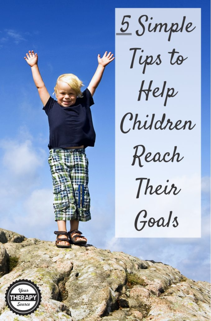 5 Simple Tips to Help Children Reach Their Goals