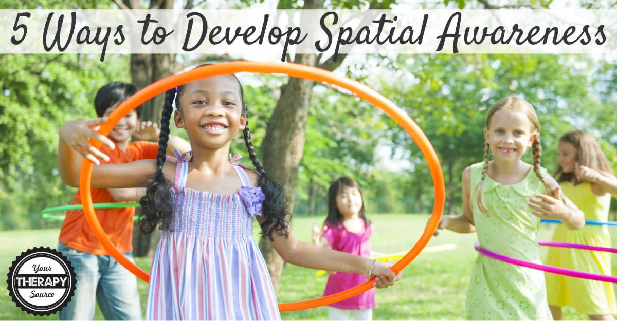 develop spatial awareness
