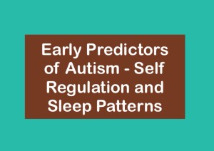 autism predictors self regulation and sleep patterns