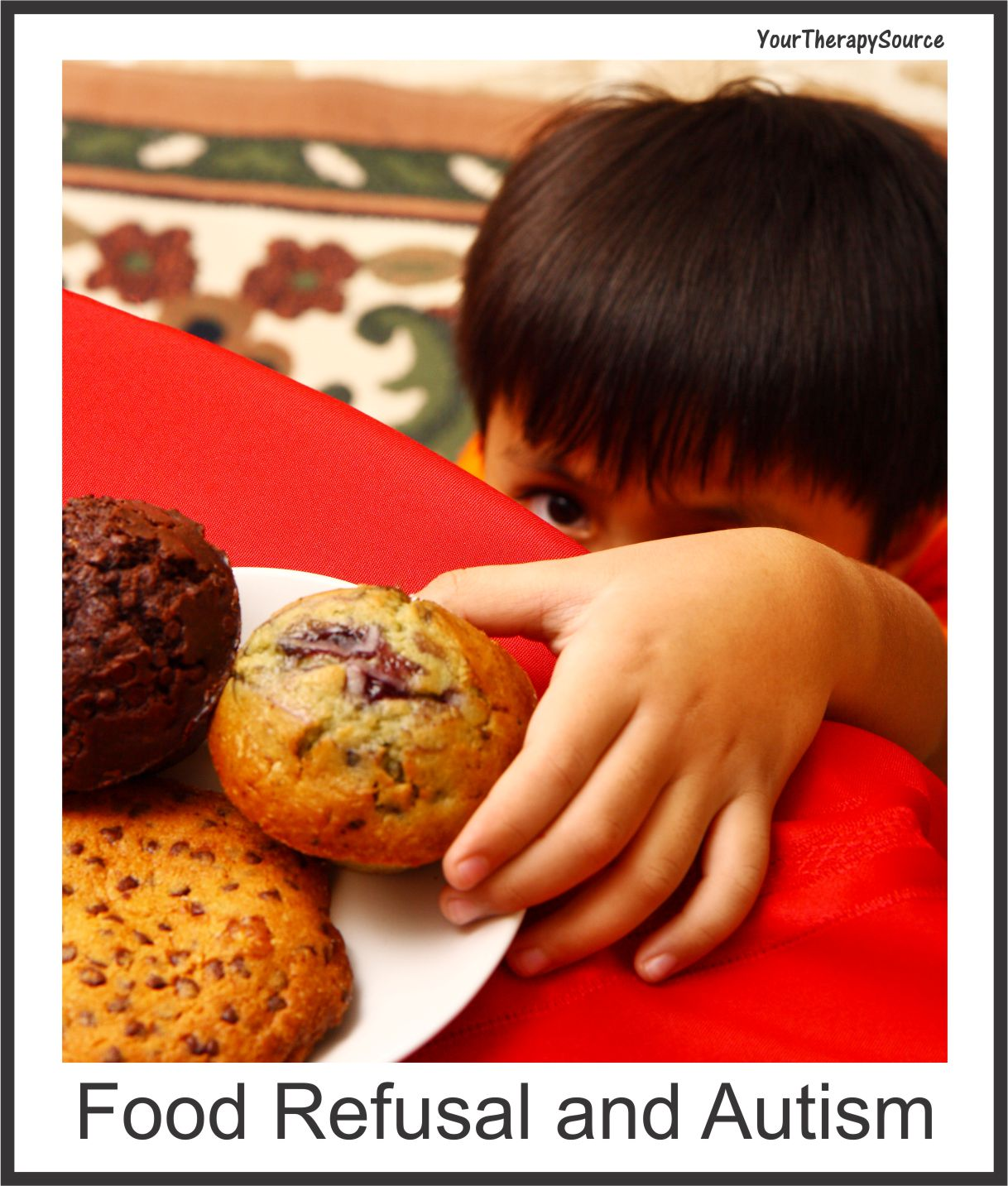 food refusal autism from www.YourTherapySource.com