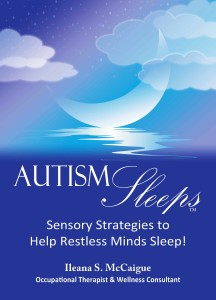 Autism Sleeps - available at www.YourTherapySource.com
