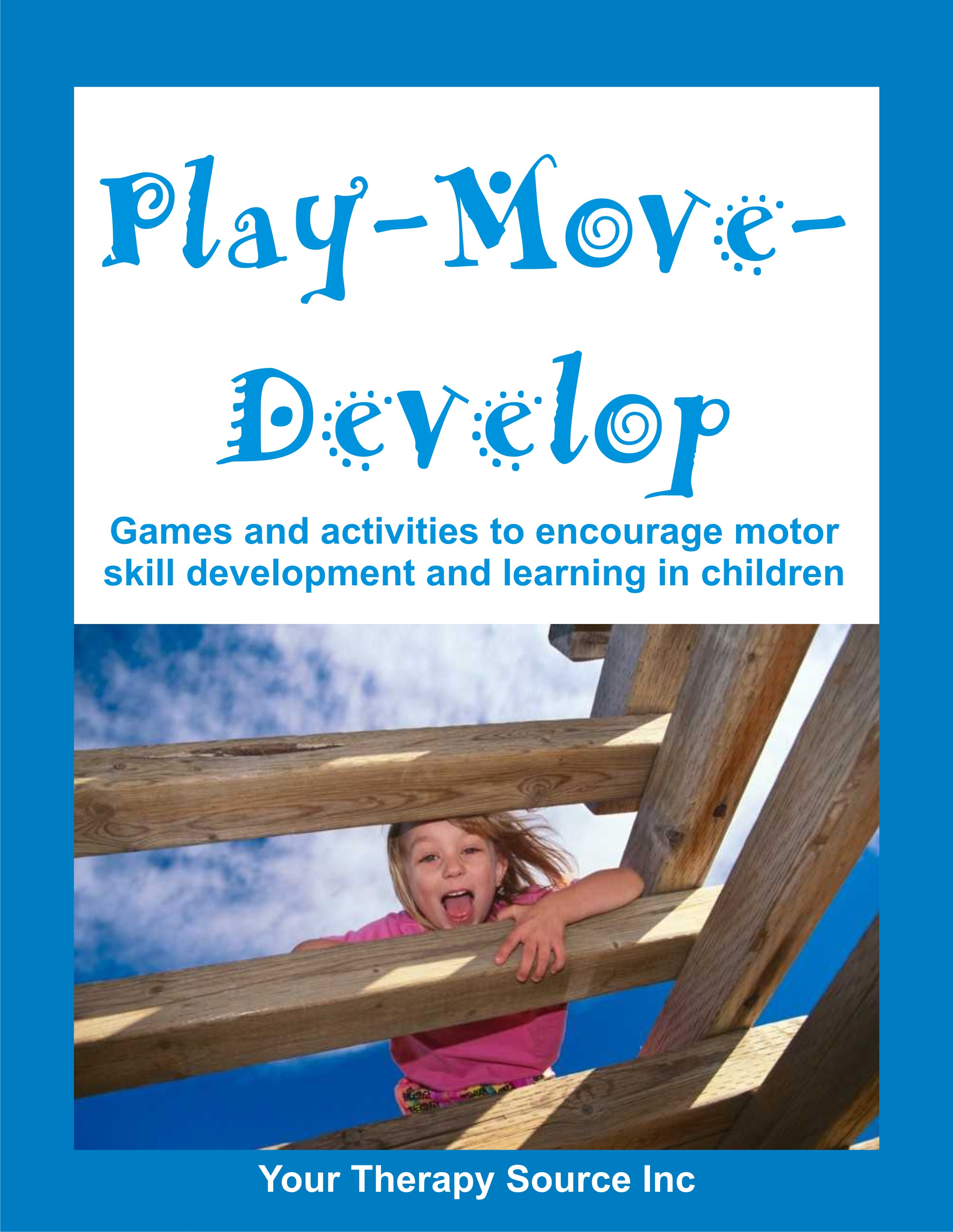 Play Move Develop from https://yourtherapysource.com/playmove.html