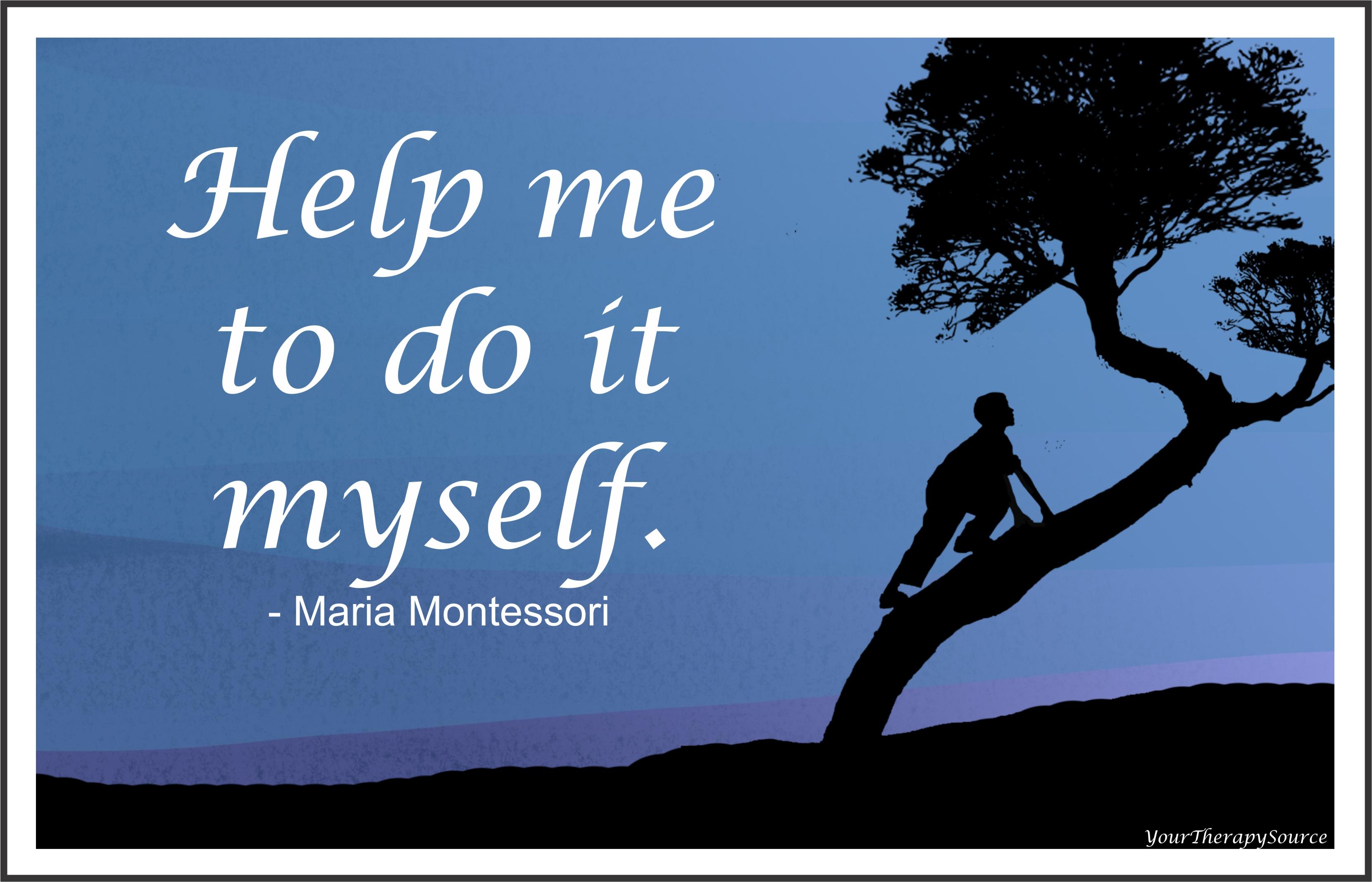 help me to do it myself - https://yourtherapysource.com/lifeskills.html