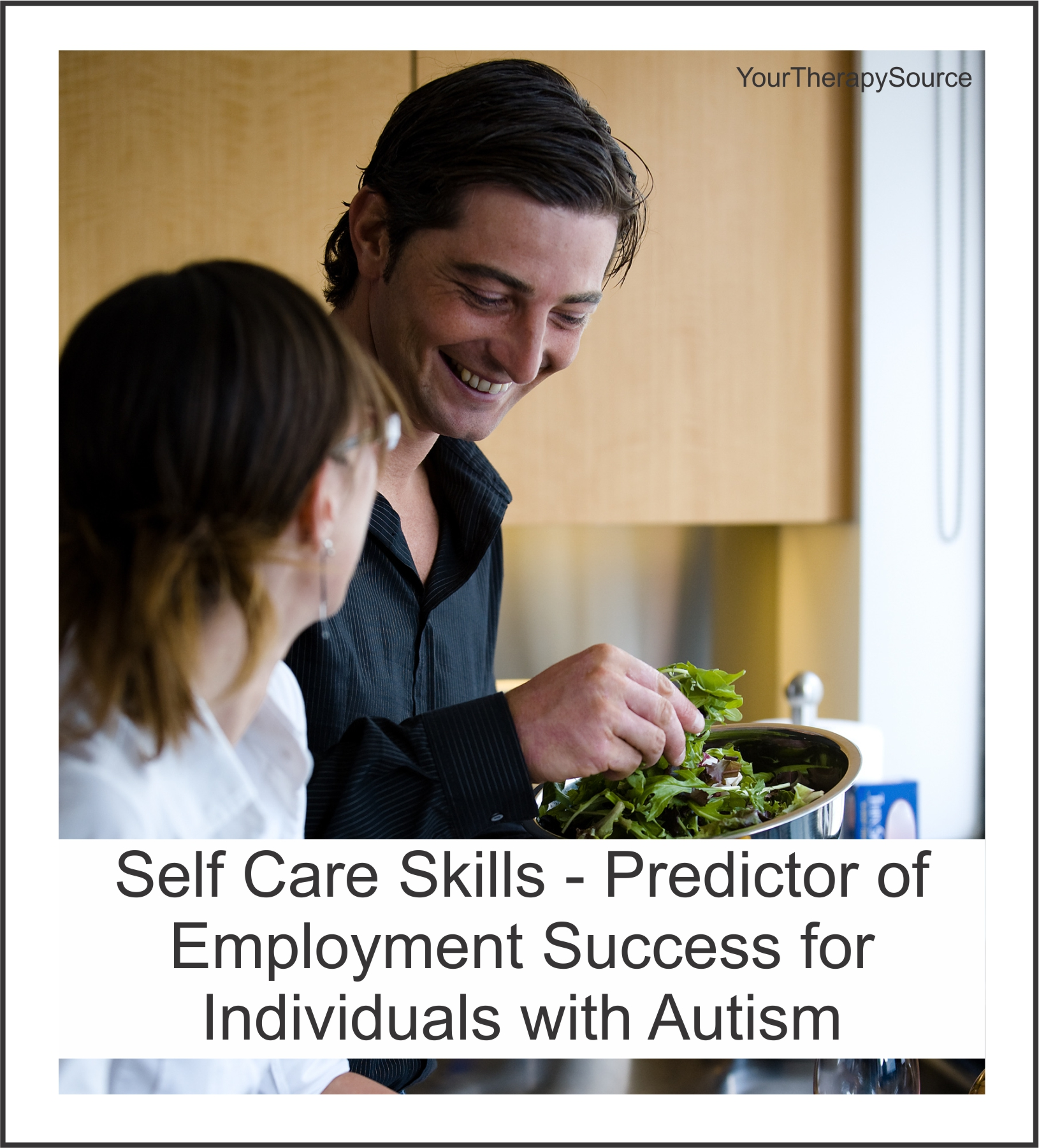 Self Care Skills - Predictor of Employment Success for Individuals with Autism
