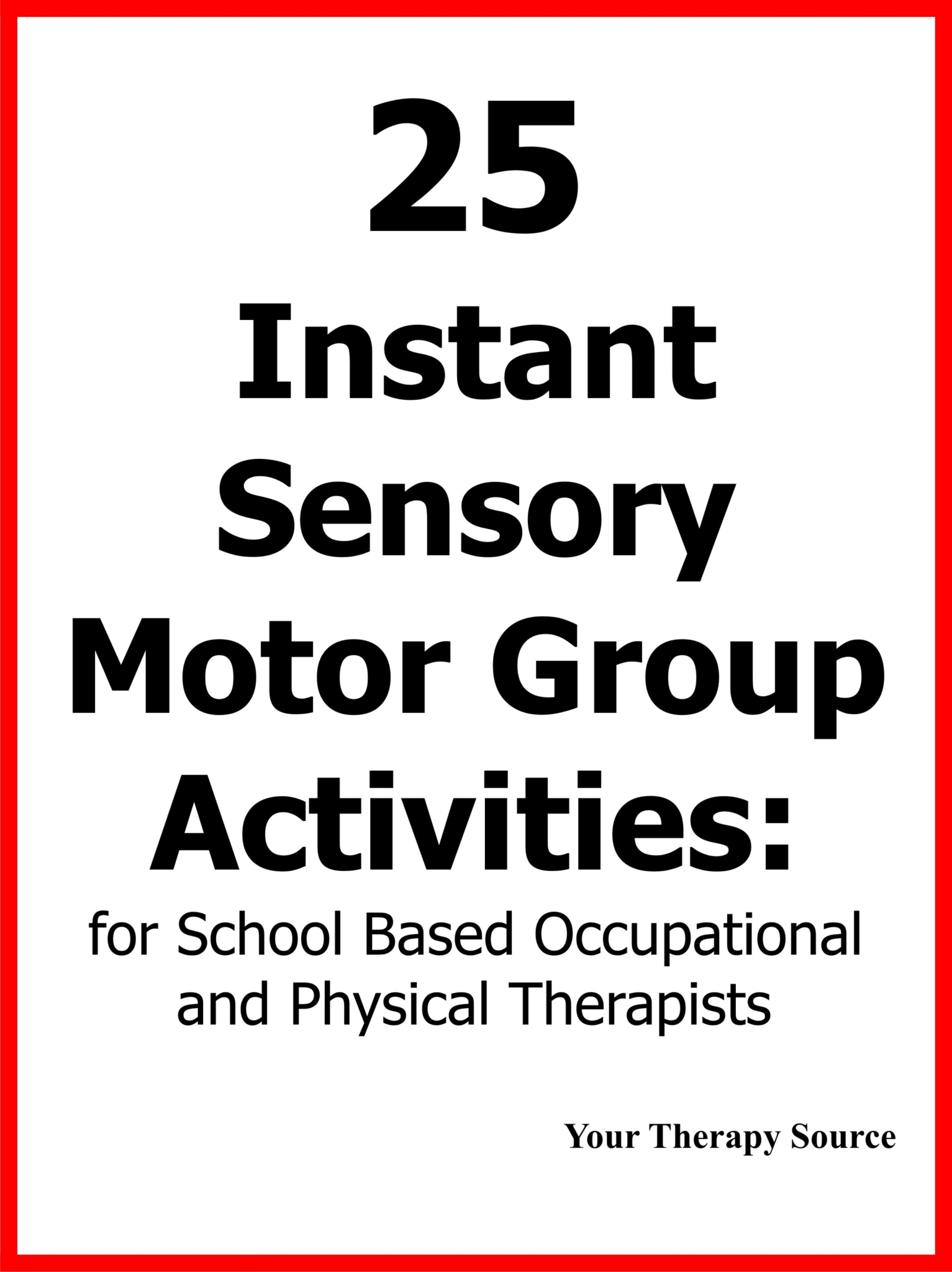 instant sensory motor group activities from https://www.yourtherapysource.com/instant.html