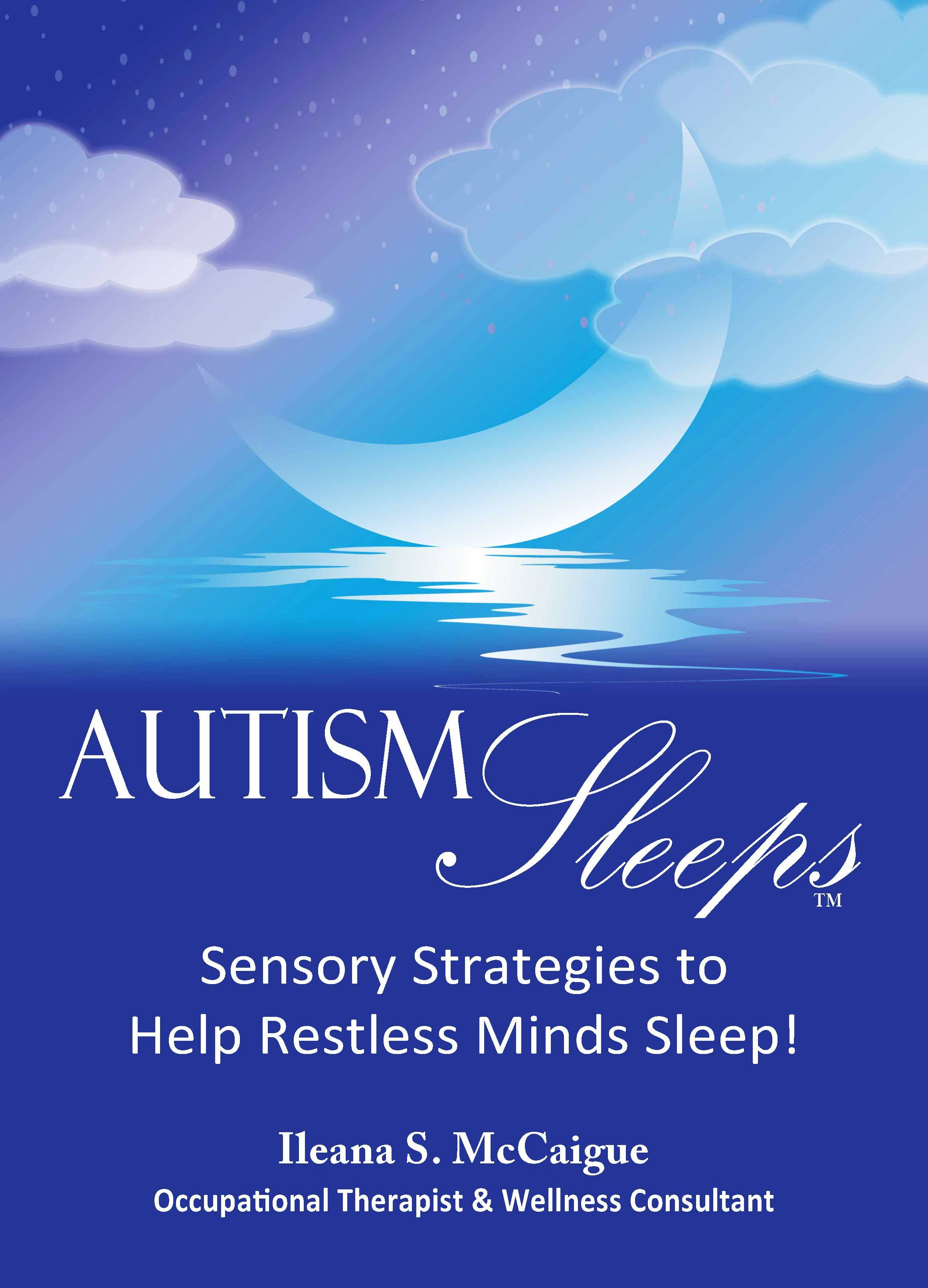 Autism Sleeps from https://yourtherapysource.com/autismsleeps.html