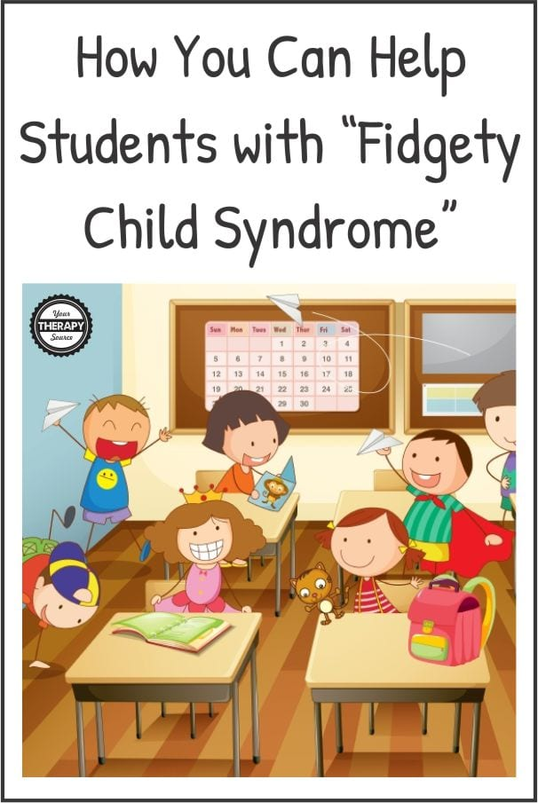 """Do you ever feel like your students have """"fidgety child syndrome""""? Of course that is not a real diagnosis, but if you walk into any classroom, you will most likely observe students who fidget, wiggle, and just simple can't sit still."""