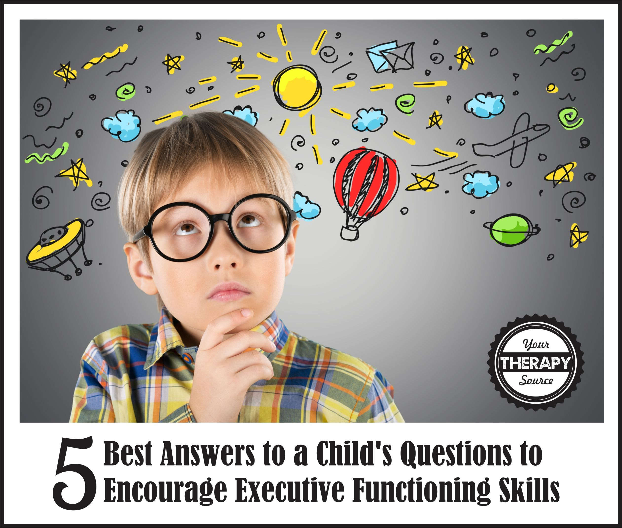 5 Best Answers to Encourage Executive Functioning Skills
