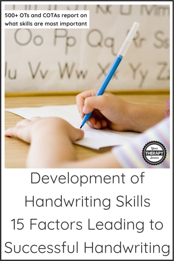 The development of handwriting skills in children is a complex process.  Hundreds of OTs and COTAs report on the 15 factors that are needed.