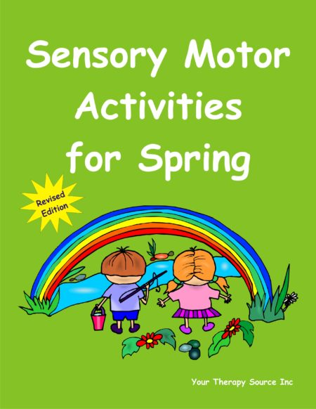 Sensory Motor Activities for Spring Revised Edition 2008