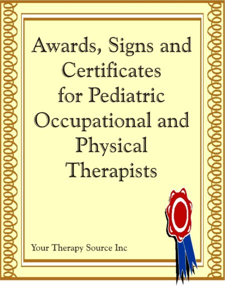 Awards, Signs and Certificates for Pediatric Occupational and Physical Therapy