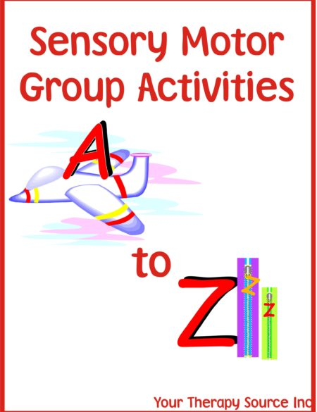 Sensory Motor Group Activities A to Z