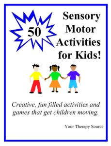 50 Sensory Motor Activities for Kids