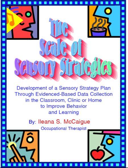 The Scale of Sensory Strategies (S.O.S.S.) Tool Kit