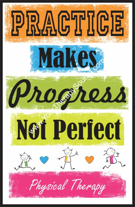 Practice Makes Progress Not Perfect - Physical Therapy Poster