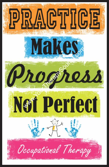 Practice Makes Progress Not Perfect - Occupational Therapy Poster