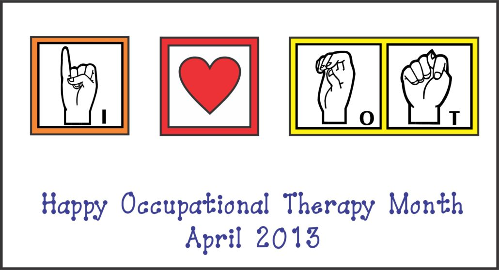 Celebrate OT Month and hang up some fun signs to celebrate