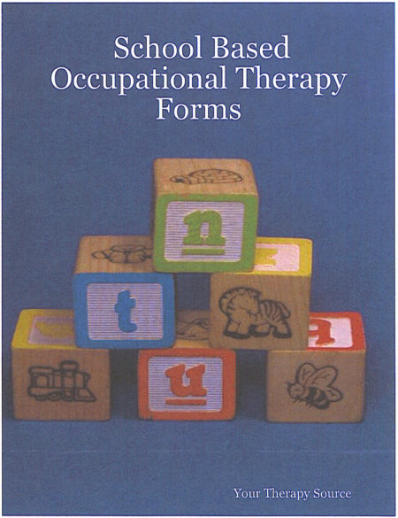 School Based Occupational Therapy Forms