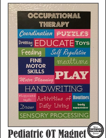 Motivational Magnet – Pediatric Occupational Therapy Magnet