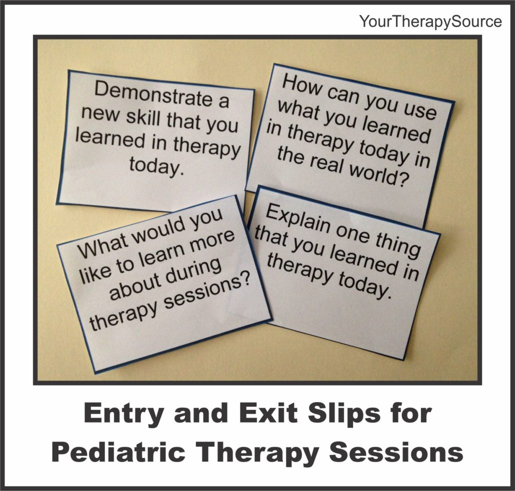 Entry and Exit Slips for Pediatric OT and PT