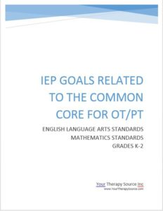 IEP Goals Related to the Common Core for OT/PT