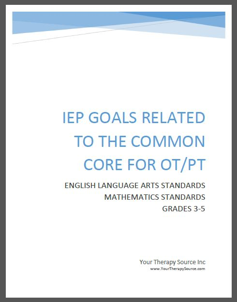 IEP Goals Related To The Common Core For OT PT Grades 3 5