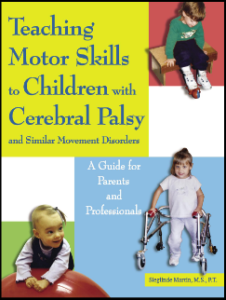 Teaching Motor Skills to Children with Cerebral Palsy and Similar Movement Disorders - A