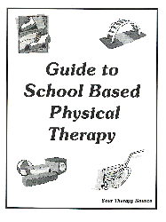Guide to School Based Physical Therapy