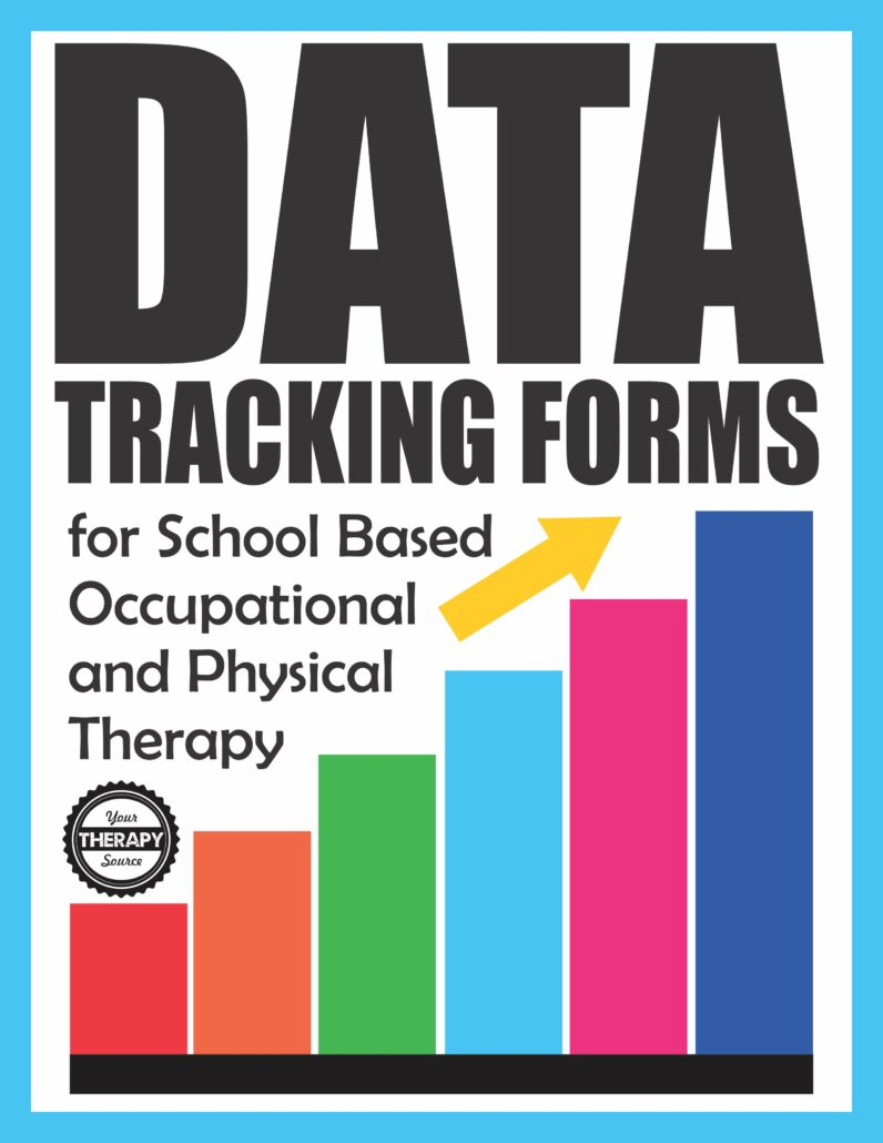 Data Tracking Forms for School-Based Occupational and Physical Therapy Updated 2018
