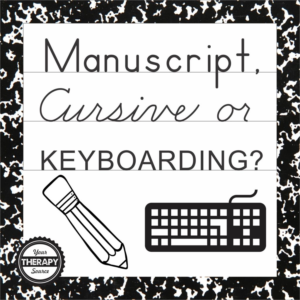 cursive letters keyboard manuscript cursive or keyboarding your therapy source 16049 | Manuscript Cursive or Keyboarding 1024x1024